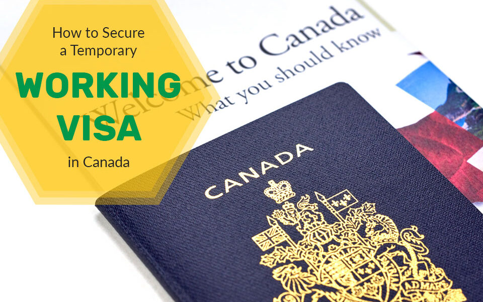 How To Get Canada Work Visa
